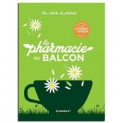 Les Éditions Marabout La pharmacie du Balcon - Anne McIntyre