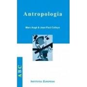 Antropologia - Marc Auge Jean-Paul Colleyn