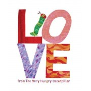 Love from the Very Hungry Caterpillar, Hardcover