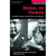 Medal of Honor: One Man's Journey from Poverty and Prejudice, Paperback/Roy P. Benavidez