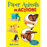 Ives, Rob Paper Animals in Action!: Clothespins Make the Models Move!