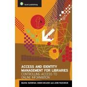 Access and Identity Management for Libraries par Garibyan & MariamMcLeish & SimonPaschoud & John