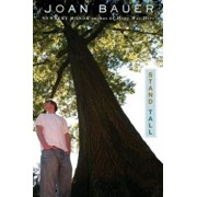 Stand Tall, Paperback/Joan Bauer