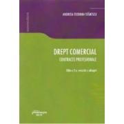 Drept comercial. Contracte profesionale ed.2 - Andreea-Teodora Stanescu