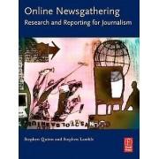 Recherche et reportage en ligne pour le journalisme par Stephen Quinn et Stephen Lamble