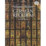 Johannes Brahms German Requiem in Full Score