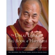 The Dalai Lama's Big Book of Happiness: How to Live in Freedom, Compassion, and Love, Paperback