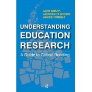 Understanding Education Research: A Guide to Critical Reading, Paperback