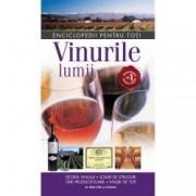 Vinurile lumii. Istoria vinului. Soiuri de struguri. Tari producatoare.