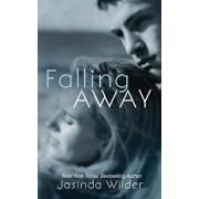 Falling Away, Paperback/Jasinda Wilder
