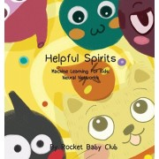 Toby's Helpful Spirits: Machine Learning For Kids: Neural Networks, Hardcover/Rocket Baby Club