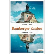 Harry Luck - Bamberger Zauber: Franken Krimi - Preis vom 02.04.2020 04:56:21 h