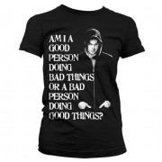 Bad Person Doing Good Things Girly T-Shirt