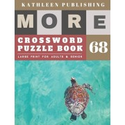 Large Print Crossword Puzzle Books for seniors: cool crossword puzzles for adults - More 50 Easy Puzzles Large Print Crosswords to Keep you Entertaine, Paperback/Kathleen Publishing