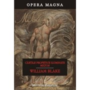 Cartile profetice iluminate. Milton/William Blake
