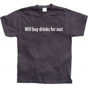 Will buy drinks for sex, Basic Tee