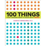 100 Things Every Designer Needs to Know about People, Paperback