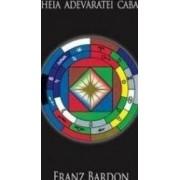 Cheia adevaratei Cabale - Franz Bardon