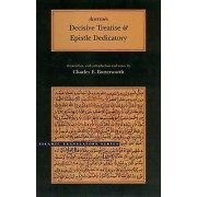 Decisive Treatise and Epistle Dedicatory by Averroes & Charles E. B...
