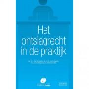 Het ontslagrecht in de praktijk - J. van Drongelen, A. van Drongelen, S. Klingeman, e.a.