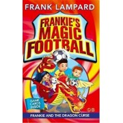 Frankie's Magic Football: Frankie and the Dragon Curse, Paperback/Frank Lampard