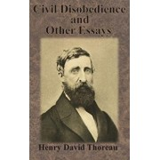 Civil Disobedience and Other Essays, Hardcover/Henry David Thoreau