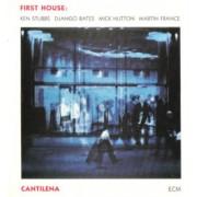 Viniluri - ECM Records - First House: Cantilena