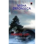 Printre lupi... - Misha Defonseca