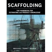 Scaffolding - The Handbook for Estimating and Product Knowledge, Hardcover