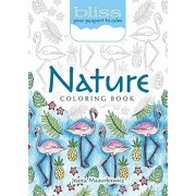 Bliss Nature Coloring Book: Your Passport to Calm, Paperback/Jessica Mazurkiewicz