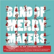 Video Delta Band Of Merrymakers - Welcome To Our Christmas Party - CD