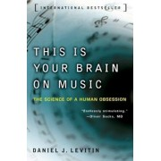 This Is Your Brain on Music: The Science of a Human Obsession, Paperback