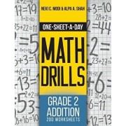 One-Sheet-A-Day Math Drills: Grade 2 Addition - 200 Worksheets (Book 3 of 24), Paperback/Neki C. Modi