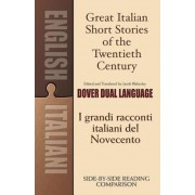 Great Italian Short Stories of the Twentieth Century/I Grandi Racconti Italiani del Novecento, Paperback