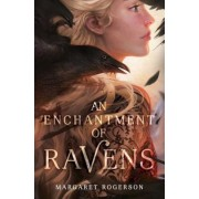 An Enchantment of Ravens, Hardcover