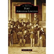 Fort Abraham Lincoln, Paperback