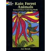 Rain Forest Wildlife Stained Glass Coloring Book, Paperback/Jan Sovak