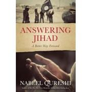 Answering Jihad: A Better Way Forward, Paperback