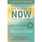 The Power of Now: A Guide to Spiritual Enlightenment, Paperback/Eckhart Tolle