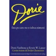 Dorie fata pe care nu o iubea nimeni - Doris Vanstone Erwin W. Lutzer