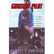 Gunship Pilot: An Attack Helicopter Warrior Remembers Vietnam, Paperback