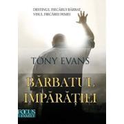 Barbatul imparatiei/Tony Evans