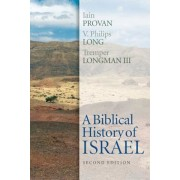 A Biblical History of Israel, Second Edition, Paperback