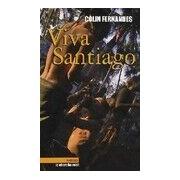 Fernandes Viva Santiago - Colin Fernandes - Livre