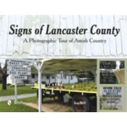 Signs of Lancaster County - A Photographic Tour of Amish Country (Reiff Tana)(Paperback) (9780764348730)