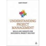 Pro-Ject Understanding Project Management by Gary Straw