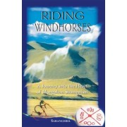 Riding Windhorses: A Journey Into the Heart of Mongolian Shamanism, Paperback
