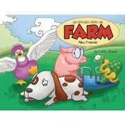 Adventures from the Farm: New Friends, Paperback/Streul Cathy