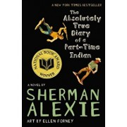 The Absolutely True Diary of a Part-Time Indian, Paperback/Sherman Alexie
