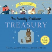 The Family Bedtime Treasury with CD: Tales for Sleepy Times and Sweet Dreams [With Audio CD], Hardcover